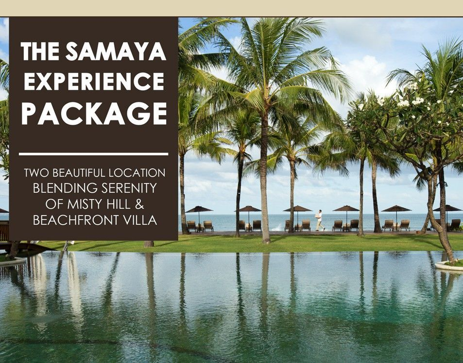 5 Nights Stay - The Samaya Experience